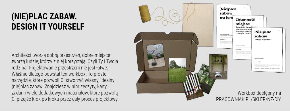 Workbox (Nie)plac zabaw. Design it yourself